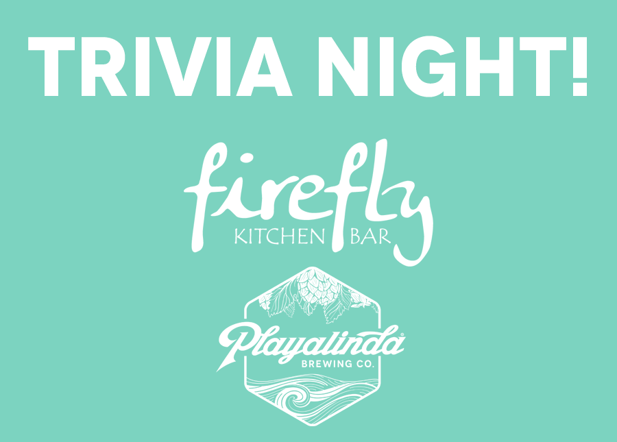Trivia with Playalinda Brewing Co. and Firefly Kitchen & Bar