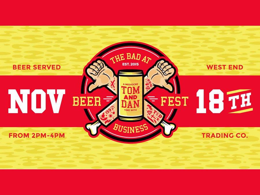 """Tom & Dan """"Bad at Business"""" Beerfest 2017"""