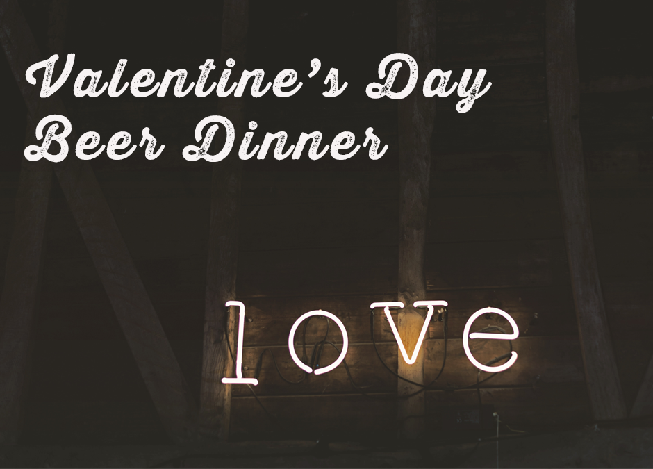 Save The Date Valentine S Day Beer Dinner Brix Project