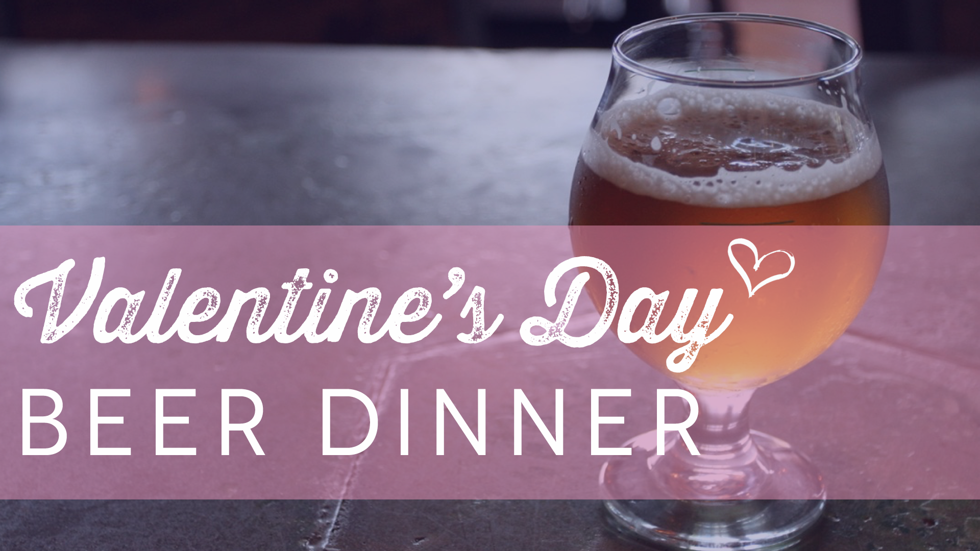 Playalinda Brewing Company - Brix Project - Valentine's Day Beer Dinner