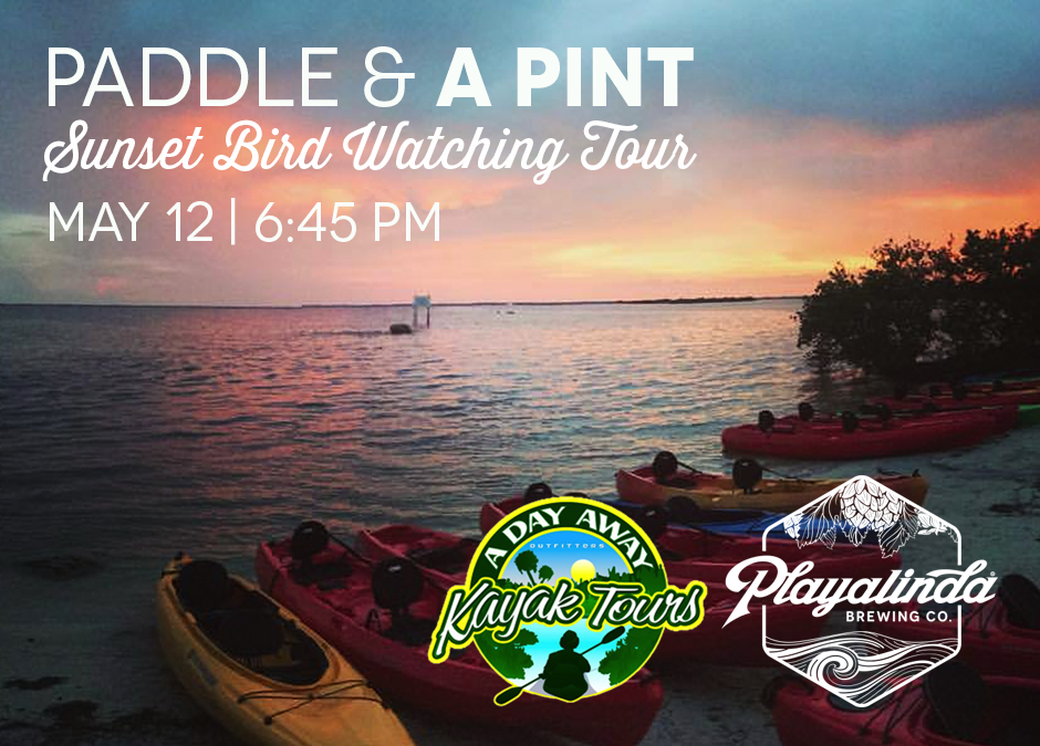 Paddle & A Pint - Sunset and Birding Tour with Playalinda Brewing Company and A Day Away Kayak Tours