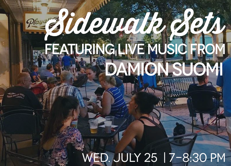 Sidewalk Sets at Playalinda Brewing Company Hardware Store - Featuring Damion Suomi - Wednesday July 25 at 7 PM